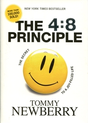4:8 Principle: The Secret to a Joy-Filled Life