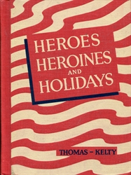 Heroes, Heroines and Holidays