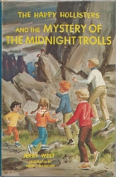 Happy Hollisters and the Mystery of the Midnight Trolls