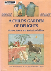 Child's Garden of Delights