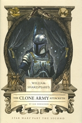 William Shakespeare's Star Wars Part the Second