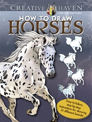 Creative Haven How to Draw Horses - Coloring Book