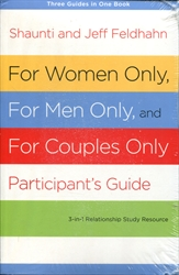 For Women Only, For Men Only, For Couples Only - Video Guide and Participant's Guide