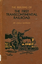 Building of the First Transcontinental Railroad