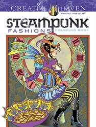 Creative Haven Steampunk Fashions - Coloring Book