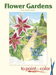 Flower Gardens to Paint or Color - Coloring Book