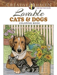 Creative Haven Lovable Cats and Dogs - Coloring Book