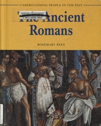 Understanding People in the Past: Ancient Romans