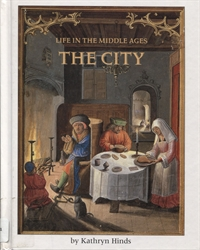 Life in the Middle Ages: The City
