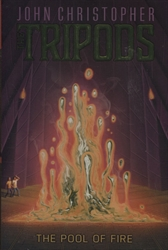 Tripods: Pool of Fire
