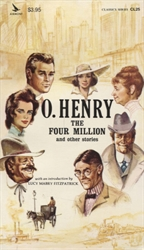 O. Henry: Four Million and Other Stories