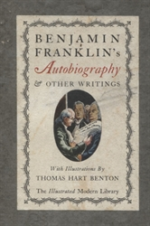 Benjamin Franklin: The Autobiography and Other Writings