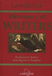 Larousse Dictionary of Writers