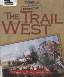 Picture That: The Trail West