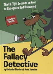 Fallacy Detective - Workbook Edition