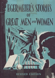 Egermeier's Stories of Great Men and Women