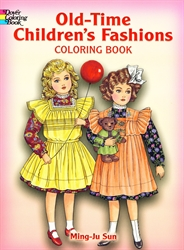 Old-Time Children's Fashions - Coloring Book