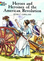 Heroes and Heroines of the American Revolution - Coloring Book
