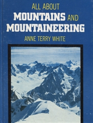 All About Mountains and Mountaineering