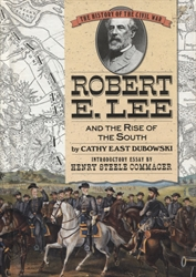 Robert E. Lee and the Rise of the South