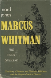 Marcus Whitman: The Great Command