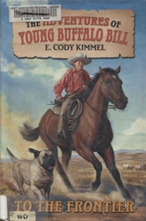 Adventures of Young Buffalo Bill: To the Frontier