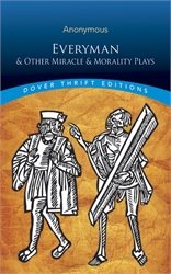 Everyman and Other Miracle and Morality Plays