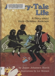 Fairy-Tale Life: A Story About Hans Christian Anderson