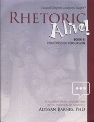 Rhetoric Alive Book 1