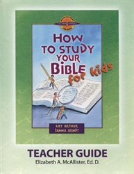 How to Study Your Bible for Kids - Teacher Guide