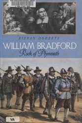 William Bradford: Rock of Plymouth