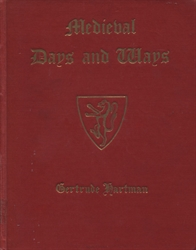 Medieval Days and Ways