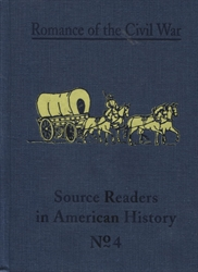 Romance of the Civil War - Source Readers in American History #4