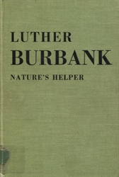 Luther Burbank: Nature's Helper