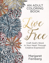 Live Free - Craft God's Word in Your Heart Through Creative Expression