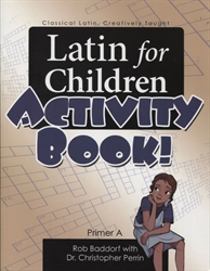 Latin for Children Primer A - Activity Book