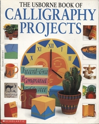 Usborne Book of Calligraphy Projects