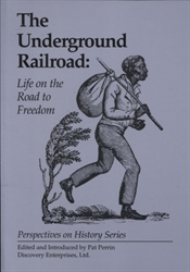 Underground Railroad: Life on the Road to Freedom
