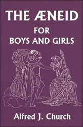 Aeneid for Boys and Girls - Exodus Books