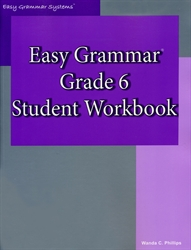 Easy Grammar Grade 6 - Student Workbook