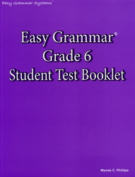 Easy Grammar Grade 6 - Student Test Booklet