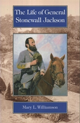 Life of General Stonewall Jackson