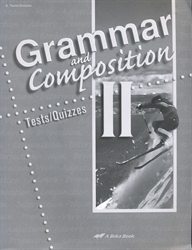 Grammar and Composition II - Test/Quiz Book (old)