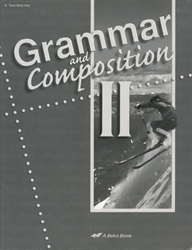 Grammar and Composition II - Test/Quiz Key (old)