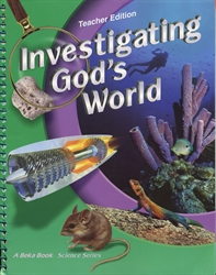 Investigating God's World - Teacher Edition (old) - Exodus Books
