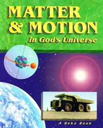 Matter & Motion in God's Universe - Student Text (old)