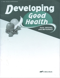 Developing Good Health - Test/Quiz Book (old)
