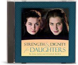 Strength and Dignity for Daughters - CD