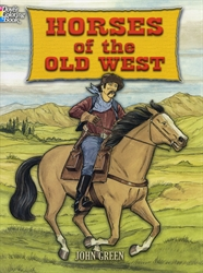 Horses of the Old West - Coloring Book