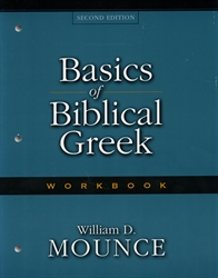 Basics of Biblical Greek - Workbook - Exodus Books